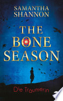 The Bone Season   Die Tr  umerin