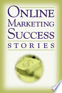 Online Marketing Success Stories