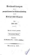 Verhandlungen der Zweyten Kammer der Ständeversammlung des Königreichs Bayern