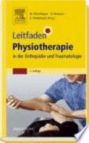 Leitfaden Physiotherapie in der Orthop  die und Traumatologie