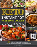 Keto Instant Pot Pressure Cooker Cookbook