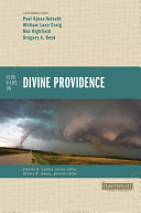 Four Views on Divine Providence Are People Elected To Salvation? For Whom Did
