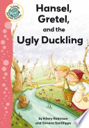 Hansel  Gretel  and the Ugly Duckling
