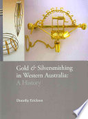 Gold   Silversmithing in Western Australia