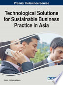 Technological Solutions for Sustainable Business Practice in Asia