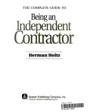 The Complete Guide to Being an Independent Contractor