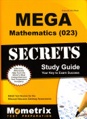 Mega Mathematics  023  Secrets Study Guide  Mega Test Review for the Missouri Educator Gateway Assessments