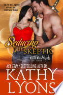 Seducing the Skeptic  The Accidental Angels Series  Book 1