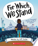 Book For Which We Stand  How Our Government Works and Why It Matters