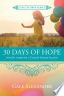 30 Days of Hope for Joy Through a Child s Severe Illness