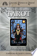 Past-life and Karmic Tarot Tool For Uncovering The Progression Of Your Soul