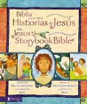 Biblia para niños, Historias de Jesús / The Jesus Storybook Bible Book