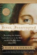 Jesus, Interrupted : york times bestseller, leading bible expert bart ehrman...