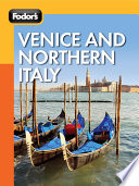 Fodor s Venice and Northern Italy