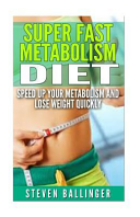 Super Fast Metabolism Diet