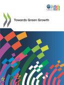 OECD Green Growth Studies Towards Green Growth
