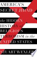 America s Secret Jihad