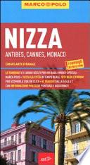 Nizza. Antibes, Cannes, Monaco. Con atlante stradale