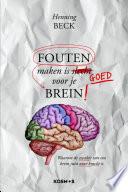 Fouten Maken Is Goed Voor Je Brein