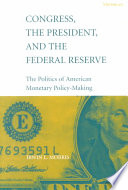Congress  the President  and the Federal Reserve