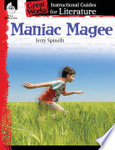 An Instructional Guide for Literature  Maniac Magee