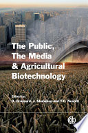 The Media  the Public and Agricultural Biotechnology