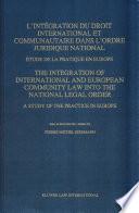L'intégration Du Droit International Et Communautaire Dans L'ordre Juridique National