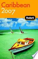 Fodor s Caribbean 2007
