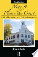 May It Please the Court  Third Edition
