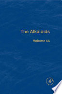 The Alkaloids Current Reviews Of This Vast Field Internationally Acclaimed