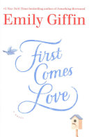 First Comes Love   Signed Edition