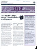 The Youth Gangs, Drugs, and Violence Connection