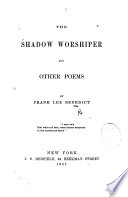 The Shadow Worshiper, and Other Poems