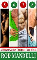 A Modern Gay Sex Christmas Carol Four Pack   2