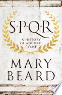 SPQR  A History of Ancient Rome