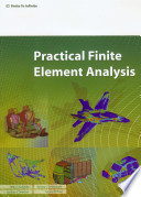 Practical Finite Element Analysis