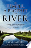 The Temple, a Prophet and the River