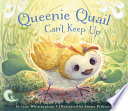 Queenie Quail Can t Keep Up Book PDF