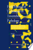 Field Manual Of Techniques In Invertebrate Pathology