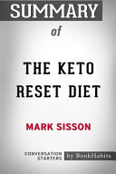 Summary Of The Keto Reset Diet Reboot Your Metabolism In 21 Days And Burn Fat Forever Conversation Starters