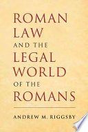 illustration du livre Roman Law and the Legal World of the Romans