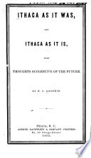 Ithaca as it was and Ithaca as it is