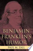 Benjamin Franklin s Humor