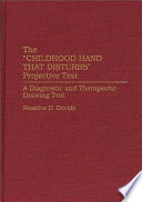 The Childhood Hand That Disturbs Projective Test