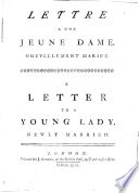 Lettre a une jeune dame  nouvellement mari  e  A letter to a young lady  newly married
