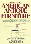 Field Guide to American Antique Furniture