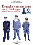 Deutsche Kommandeure im 2. Weltkrieg