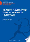 Blake s  Innocence  and  Experience  Retraced