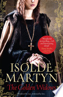 The Golden Widows by Isolde Martyn