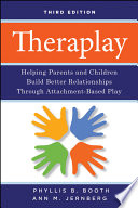 Theraplay Parents Learn And Practice How To
